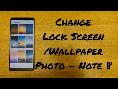 How to change wallpaper/ lock screen photo Note 8