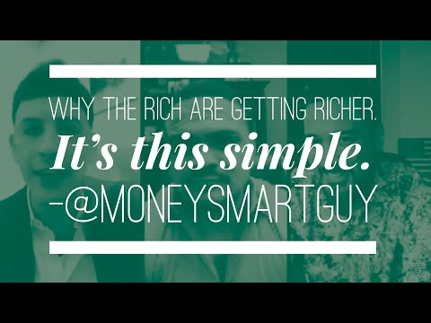 Why the Rich Are Getting Richer (It's this Simple)   #MoneySmartShow w/Matt Sapaula