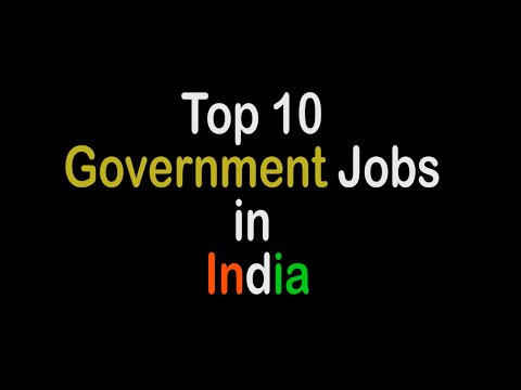Top 10 Government Jobs in India