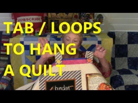 Tabs Loops Ties To Hang A Quilt
