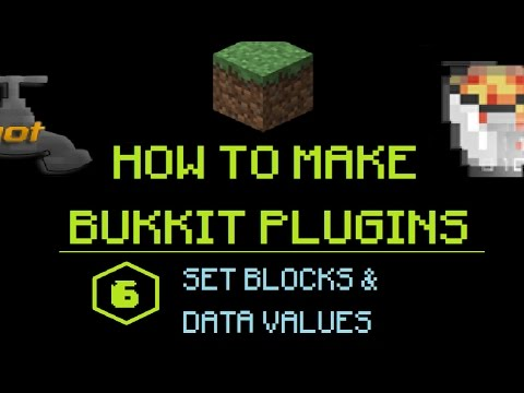 How to Make Bukkit Plugins #6: Set Blocks & Data Values | MINECRAFT 🔌