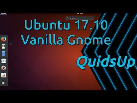 How To Install Vanilla Gnome Desktop in Ubuntu 17.10