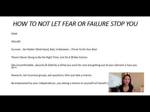 fear of failure starting a business is scary, do not let fear of failure stop you