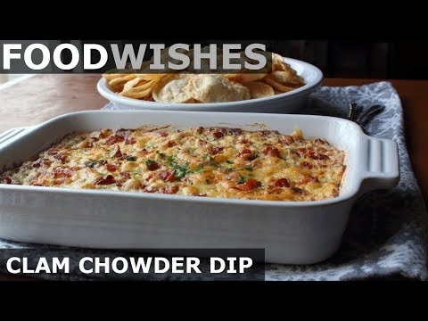 New England Clam Chowder Dip - Food Wishes - Football Food