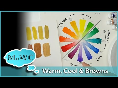 Warm vs Cool Colors in Watercolor & Mixing Browns