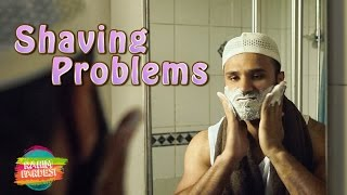 Shaving Problems | Rahim Pardesi