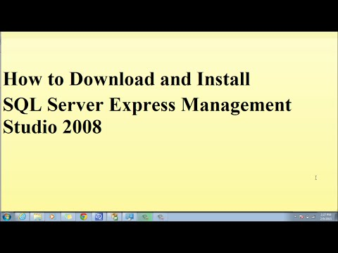 How to Download and Install SQL Server Express Management Studio 2008