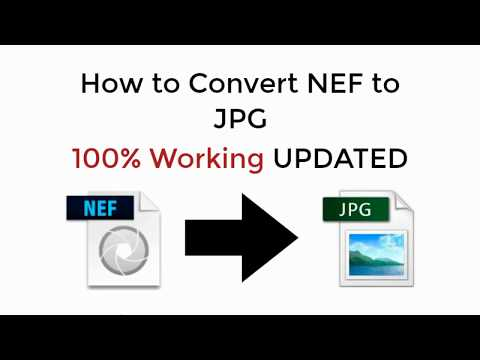 How to Convert NEF to JPG Online Without Losing Quality 100% Working 2018