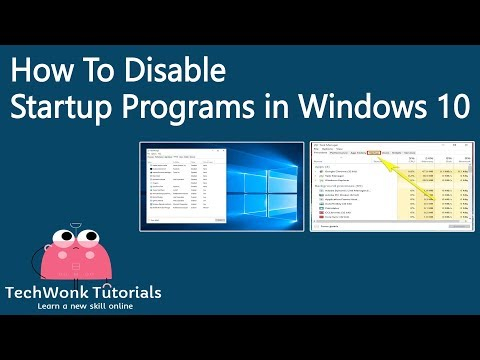 How To Disable Startup Programs in Windows 10 | TechWonk Tutorials