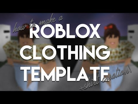 Making a new ROBLOX Clothing Template + Making a shirt