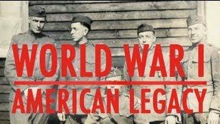 World War I: The American Legacy