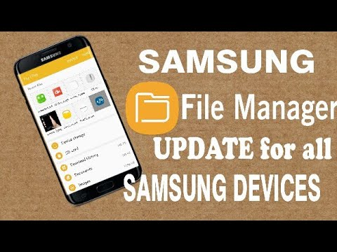 File Manager UPDATE for all SAMSUNG DEVICES!! NO ROOT 2017.