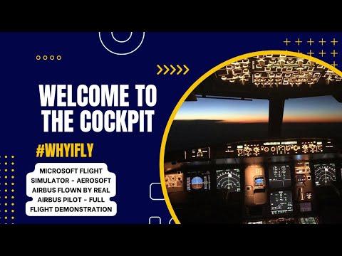 Microsoft Flight Simulator - Aerosoft Airbus Flown by real Airbus Pilot - Full flight Demonstration