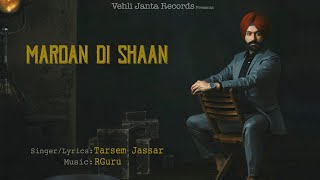 Mardan Di Shaan Official Song | Turbanator | Tarsem Jassar | Latest Punjabi Songs 2018