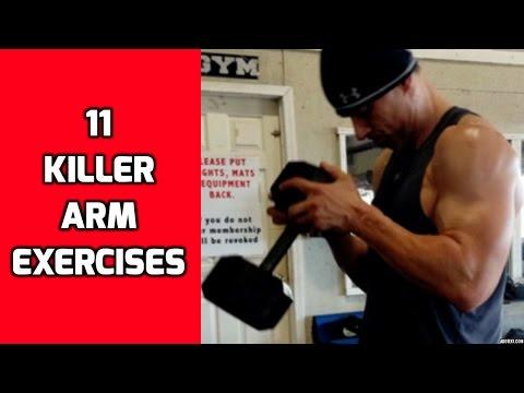 Arm Exercises - 11 KILLER Arm Exercises