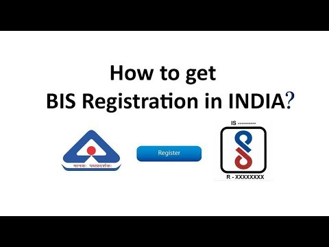 BIS Registration Process - How to get BIS Certificate in India?