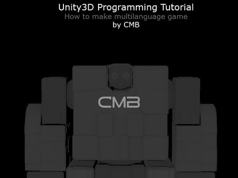 CMB™ Unity3D Programming Tutorial - Multilanguage