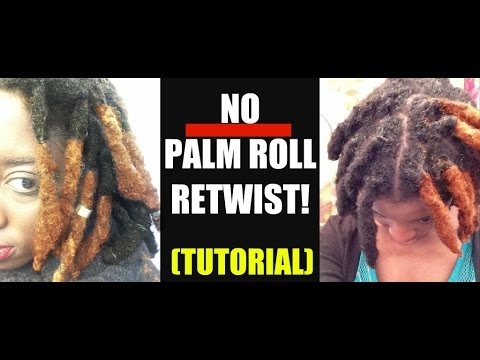 TUTORIAL: HOW TO RETWIST WITHOUT PALM ROLLING THINNING- THICK LOCS TIPS! 2017