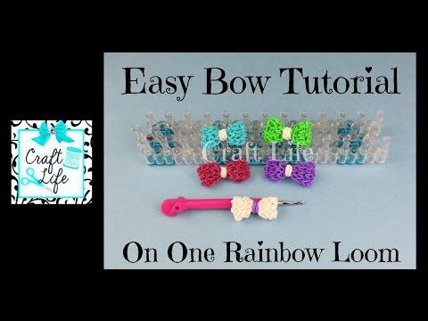 Craft Life Easy Bow Tutorial on One Rainbow Loom