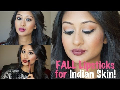 Fall/Winter Lipsticks for Indian/Brown/Tan/Middle Eastern Skin!   Makeup By Megha