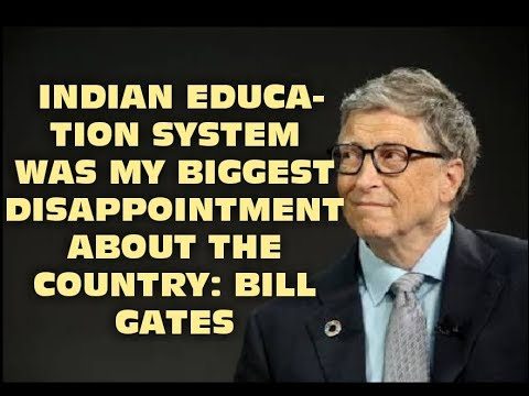 BILL GATES ON INDIAN EDUCATION SYSTEM    SURPRISING REPORT BY TIMES HIGHER EDUCATION!!!!