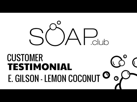 Elizabeth Gilson Reviews Lemon Coconut Soap
