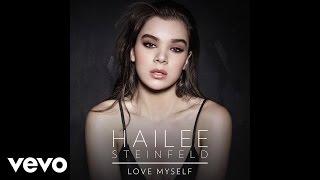 Hailee Steinfeld - Love Myself