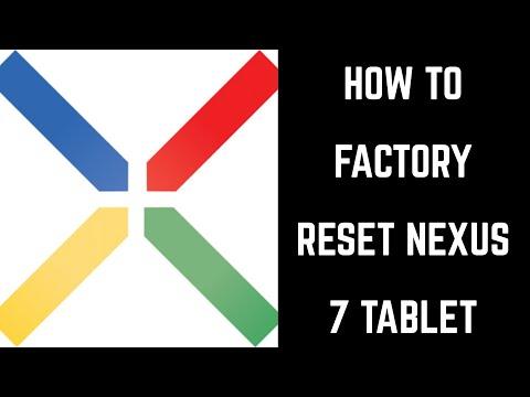 How to Reset Nexus 7 Tablet