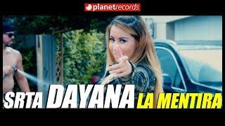 SRTA DAYANA - La Mentira (Official Video) - Cubaton 2018 - Reggaeton Cubano