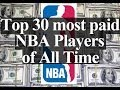 Top 30 Most Paid Nba Players Of All Time Shocking