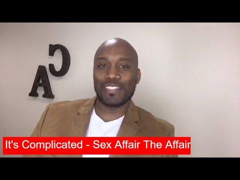 It's Complicated - Sex Affair The Affair