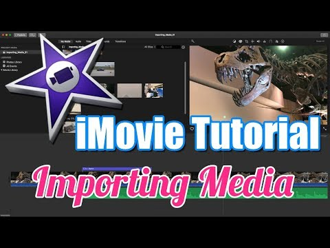 iMovie Tutorial 2018 - Importing Media Pictures Video Audio