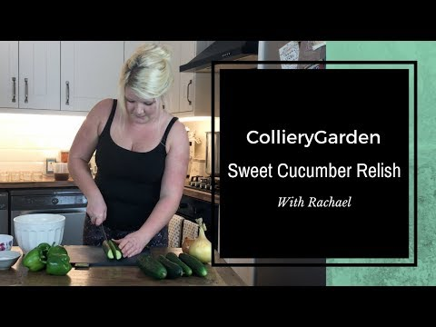 Rachael's Kitchen | Bottling/Canning Sweet Cucumber Relish