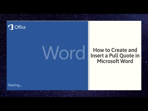 How to Create and Insert a Pull Quote in Microsoft Word