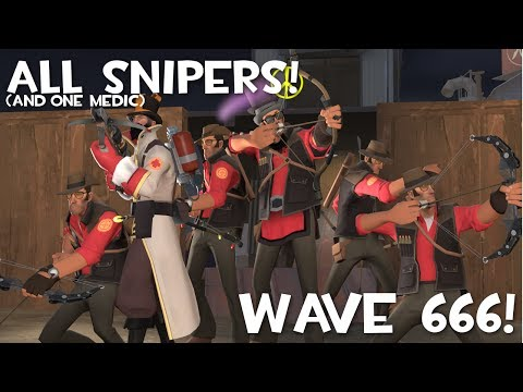 TF2: Attempting to Beat Wave 666 with All Snipers!