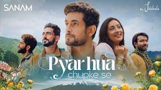 Pyar Hua Chupke Se | Sanam ft. Trishala