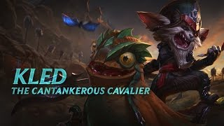 Kled: Champion Spotlight | Gameplay - League of Legends