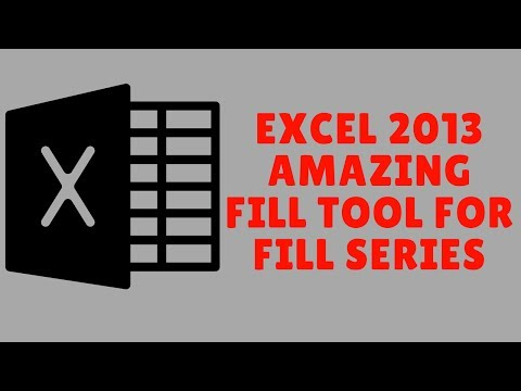 Excel 2013 - Amazing Fill Tool For Fill Series