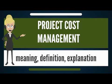 What is PROJECT COST MANAGEMENT? What does PROJECT COST MANAGEMENT mean?
