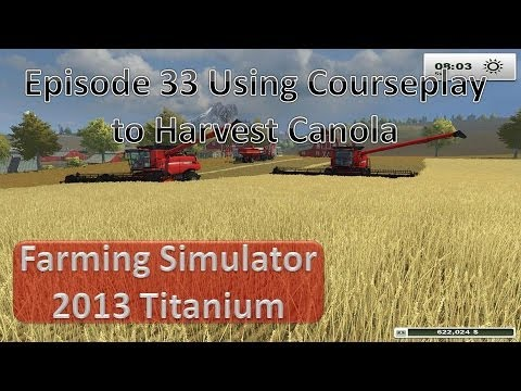 Farming Simulator 2013 - Episode 33 Course Play Harvesting