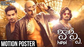 Hippi Movie Motion Poster | Kartikeya | Digangana Suryavanshi | Jazba Singh | TN Krishna