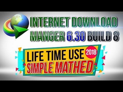 Internet Download Manger 6.30 Build 8 Full & Final 2018 ~! 1000% Working Proof !~