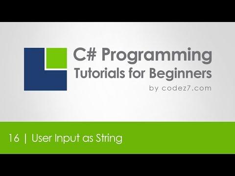 C# Programming Tutorial 16 - User Input as String