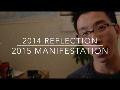 2014 Reflection/ 2015 Manifestation