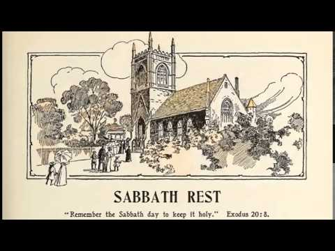Sabbath Rest - The Coming King (1898) J. Edson White, M.D.