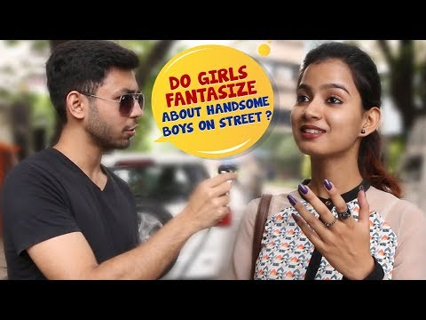 Do Girls Fantasize About Handsome Boys On Street? | Open Talk | Wassup India Comedy Videos