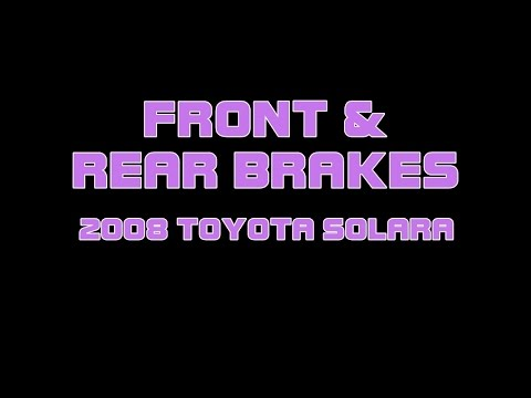 ⭐ 2008 Toyota Solara - How To Replace Front And Rear Brakes