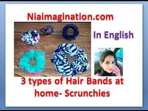 Make Hair bands Scrunchies at home   3 DIYs   in English