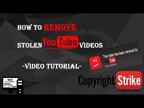 How to Remove Stolen YouTube Videos    Video Tutorial    In Maithili