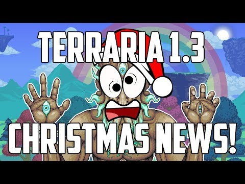 Terraria 1.3 PS4 & XBOX1 UPDATE!   FINAL NEWS FOR 2017!   PS4   XBOX1